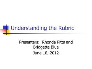 Understanding the Rubric