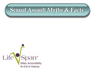 Sexual Assault Myths & Facts
