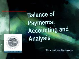 Balance of Payments: Accounting and Analysis