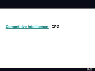 Competitive intelligence - CPG