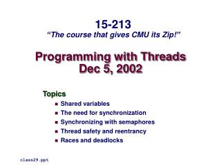 Programming with Threads Dec 5, 2002