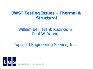 JWST Testing Issues – Thermal & Structural