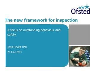 The new framework for inspection