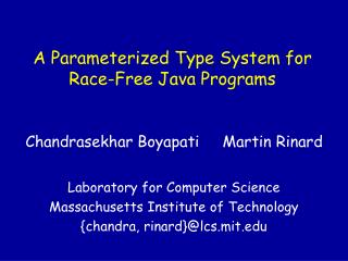 A Parameterized Type System for Race-Free Java Programs