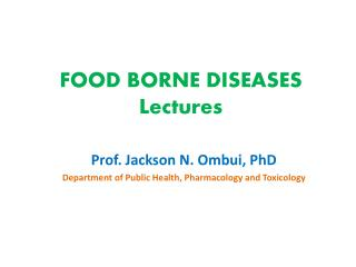 FOOD BORNE DISEASES Lectures