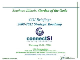Southern Illinois:  Garden of the Gods COI Briefing: 2008-2012 Strategic Roadmap