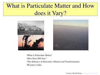 What is Particulate Matter and How does it Vary?