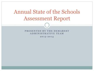 Annual State of the Schools Assessment Report
