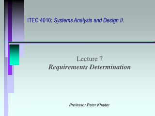 ITEC 4010:  Systems Analysis and Design II.
