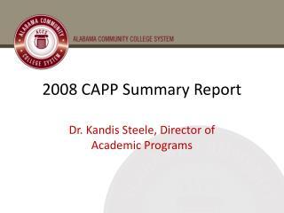 2008 CAPP Summary Report