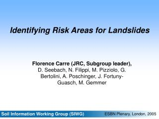 Identifying Risk Areas for Landslides