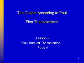 The Gospel According to Paul First Thessalonians