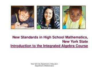 New Standards in High School Mathematics, New York State Introduction to the Integrated Algebra Course