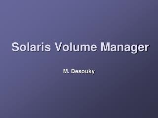 Solaris Volume Manager