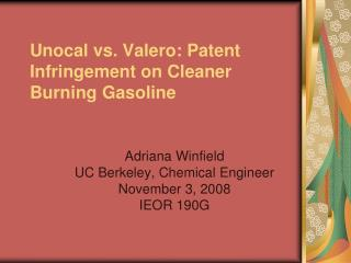 Unocal vs. Valero: Patent Infringement on Cleaner Burning Gasoline