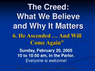The Creed: What We Believe and Why It Matters