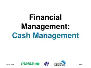 Financial Management:  Cash Management