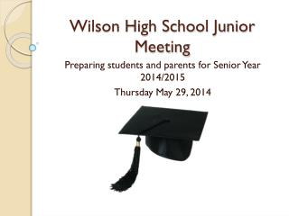 Wilson High School Junior Meeting