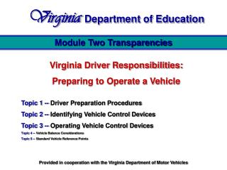 Virginia Driver Responsibilities:  Preparing to Operate a Vehicle
