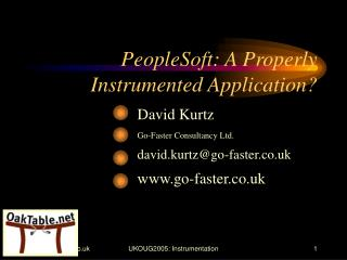 PeopleSoft: A Properly Instrumented Application?