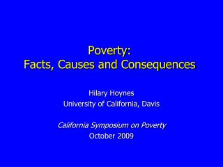 Poverty:  Facts, Causes and Consequences