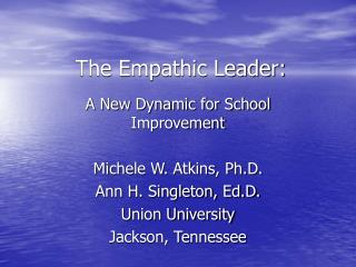 The Empathic Leader: