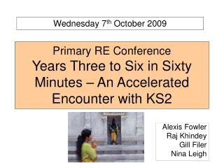 Primary RE Conference Years Three to Six in Sixty Minutes – An Accelerated Encounter with KS2