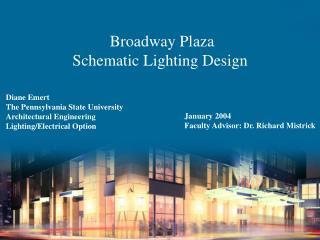 Broadway Plaza Schematic Lighting Design