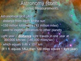 Astronomy (cont.) Cosmic Measurements