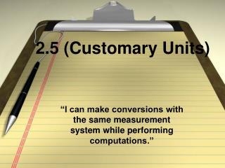 2.5 (Customary Units)