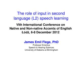 The role of input in second  language (L2) speech learning