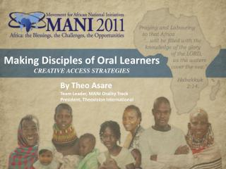 Making Disciples of Oral Learners CREATIVE ACCESS STRATEGIES