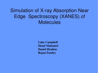 Simulation of X-ray Absorption Near Edge  Spectroscopy (XANES) of Molecules
