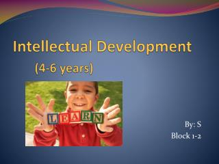 Intellectual Development (4-6 years)