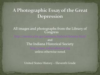 A Photographic Essay of the Great Depression
