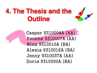 4. The Thesis and the Outline