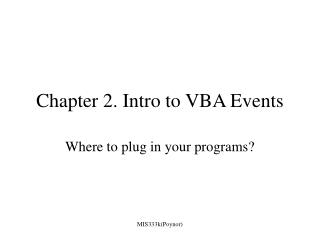 Chapter 2. Intro to VBA Events