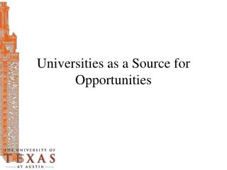 Universities as a Source for Opportunities