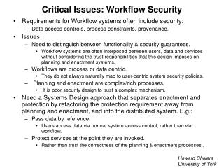 Critical Issues: Workflow Security
