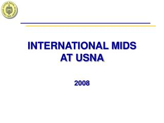 INTERNATIONAL MIDS AT USNA