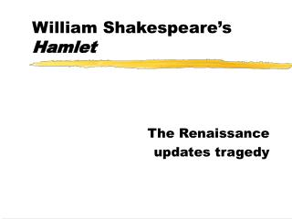 William Shakespeare's  Hamlet