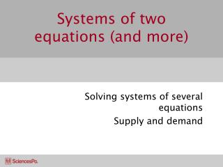 Systems of two equations (and more)