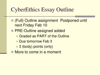 CyberEthics Essay Outline