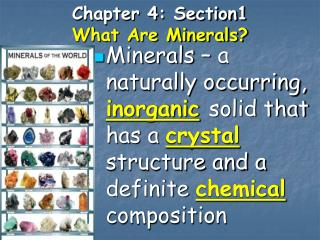 Chapter 4: Section1 What Are Minerals?