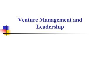 Venture Management and Leadership