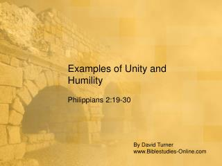 Examples of Unity and Humility