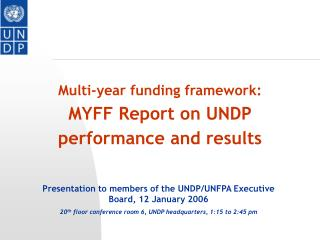 Multi-year funding framework: MYFF Report on UNDP performance and results