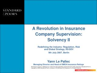 A Revolution in Insurance Company Supervision: Solvency II