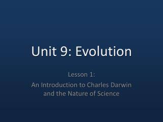 Unit 9: Evolution