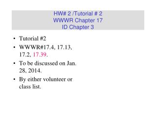 HW# 2 /Tutorial # 2 WWWR Chapter 17 ID Chapter 3